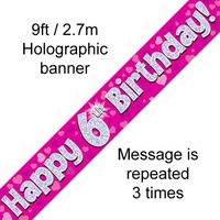 6th Birthday - Banner Pink Holographic